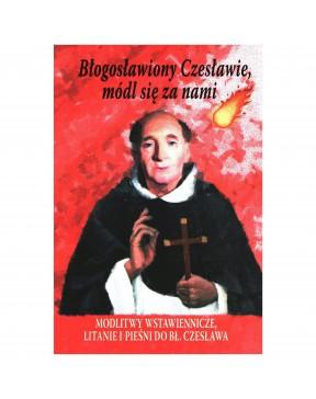 Błogosławiony Czesławie,...