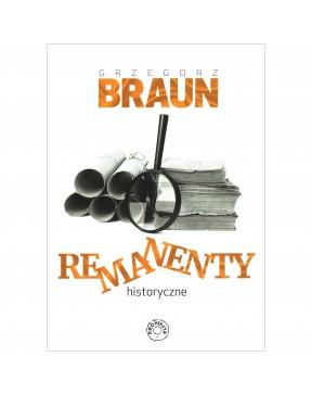 Grzegorz Braun - Remanenty...