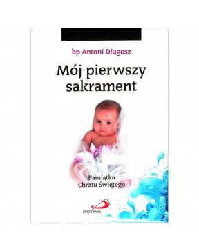 Bp Antoni Długosz - Mój...