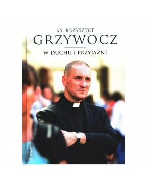 Ks. Krzysztof Grzywocz - W...
