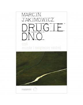 Marcin Jakimowicz - Drugie Dno