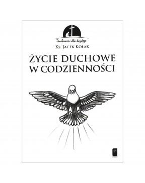 Ks. Jacek Kołak - Życie...