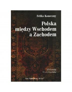 Feliks Koneczny - Polska...