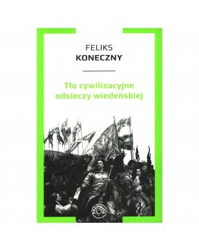 Feliks Koneczny - Tło...