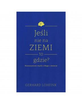 Gerhard Lohfink - Jeśli nie...