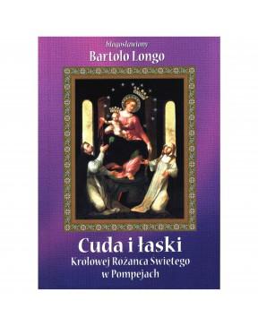 Bartolo Longo - Cuda i...