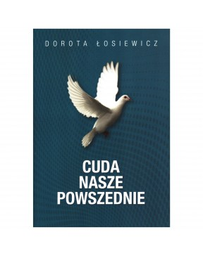 Dorota Łosiewicz - Cuda...